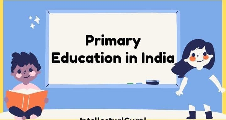 importance of primary education in India