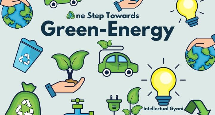 Essay On One Step Towards Green And Clean Energy
