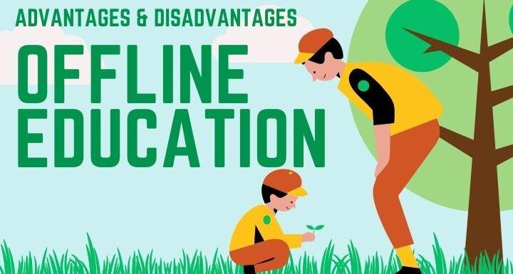 offline-education-advantages-disadvantages